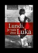 Couv Lundi, je vais etre Luka